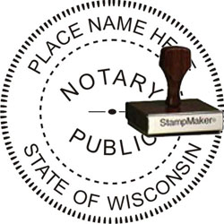 Notary Seal - Wood Stamp - Wisconsin